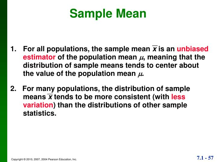 1.	For all populations, the sample mean