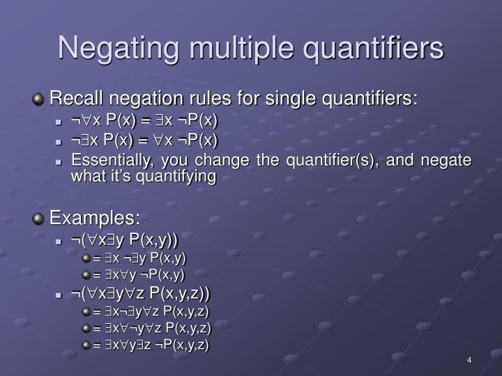 Negating multiple quantifiers