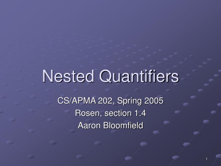 Nested quantifiers