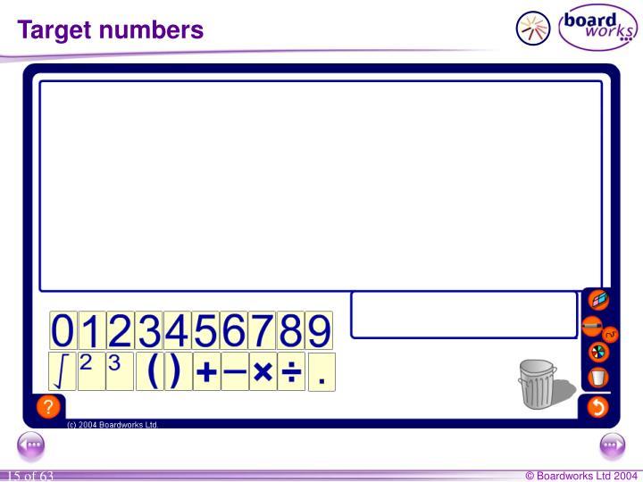 Target numbers