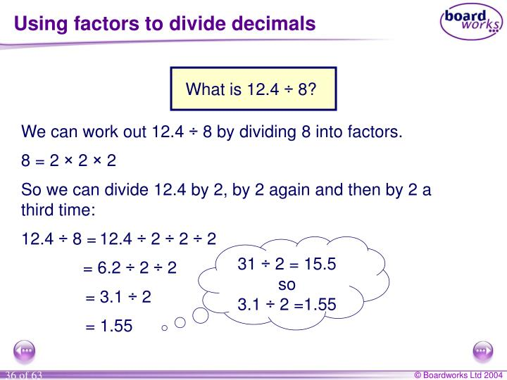 Using factors to divide decimals