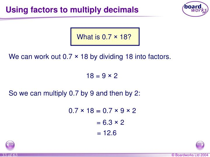 Using factors to multiply decimals
