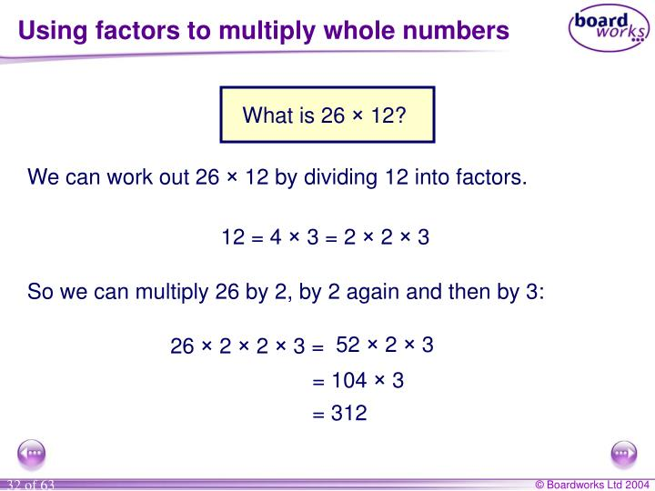 Using factors to multiply whole numbers