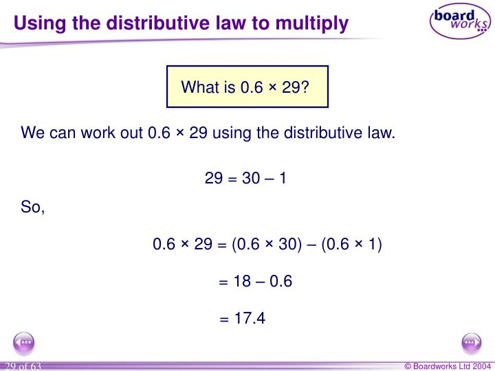 Using the distributive law to multiply