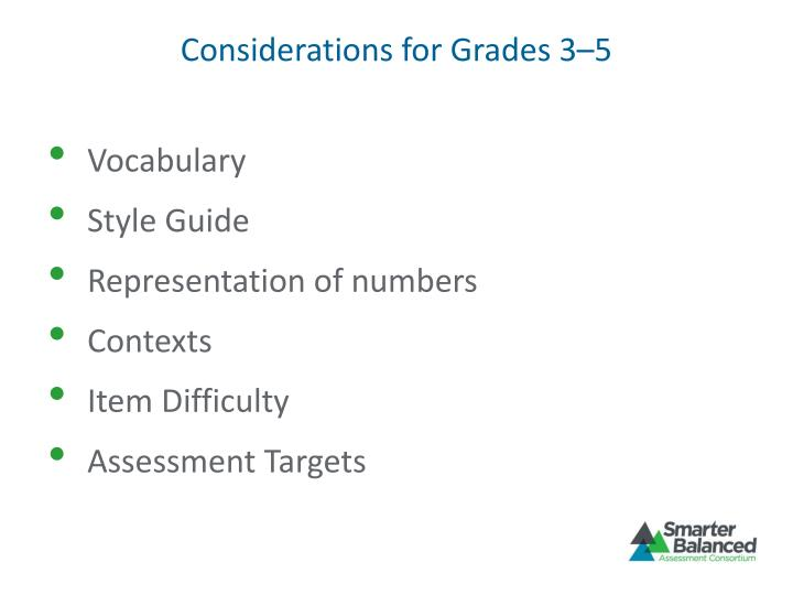 Considerations for grades 3 5