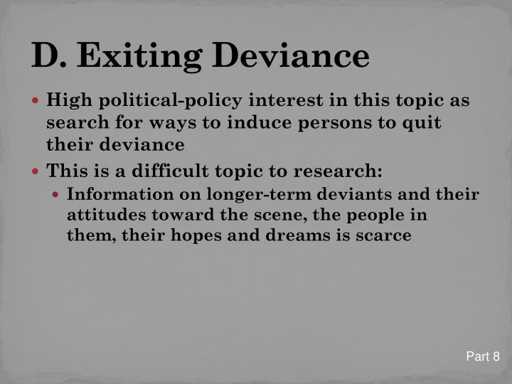 D. Exiting Deviance
