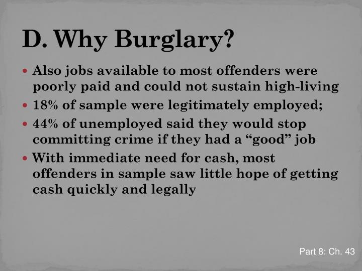 D. Why Burglary?
