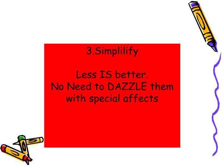 3.Simplilify