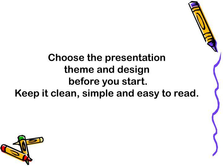 Choose the presentation