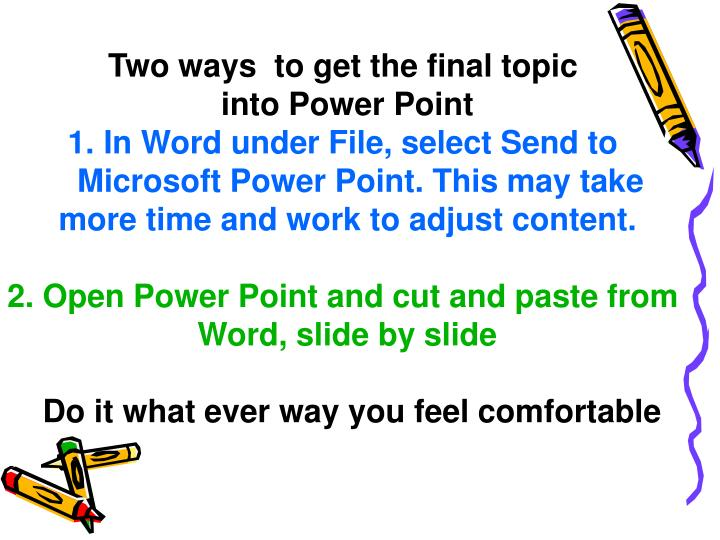 Two ways  to get the final topic