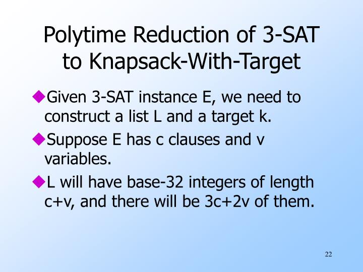 Polytime Reduction of 3-SAT to Knapsack-With-Target