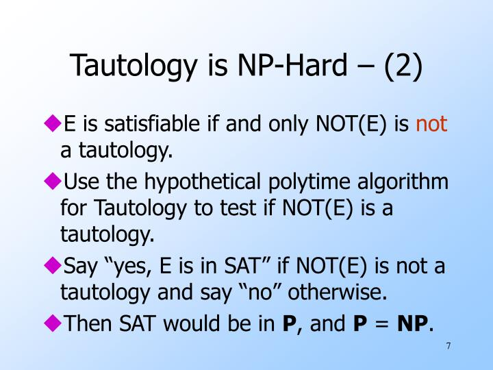 Tautology is NP-Hard – (2)