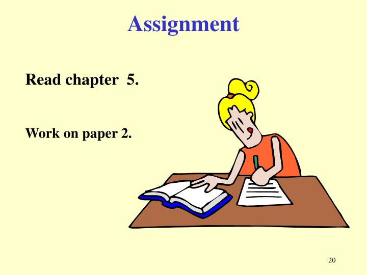 Assignment