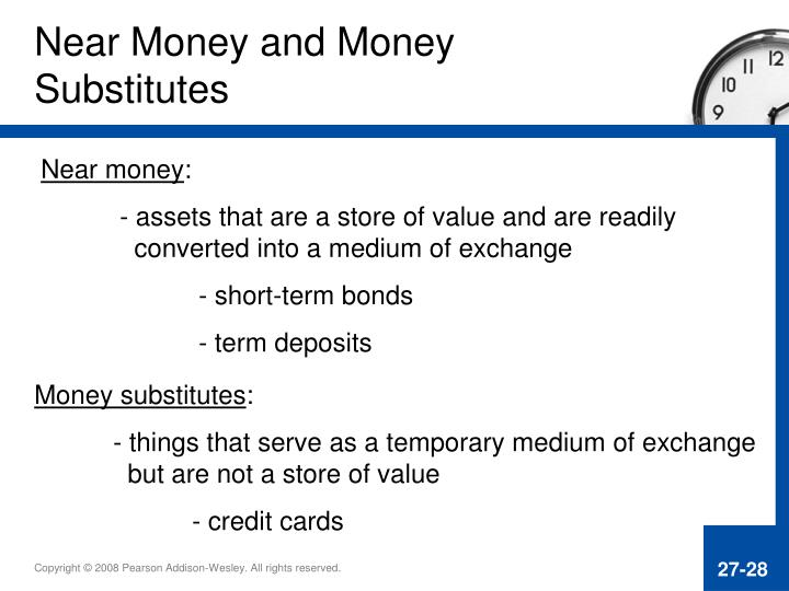 Near Money and Money Substitutes