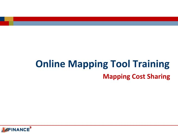 Online Mapping Tool Training