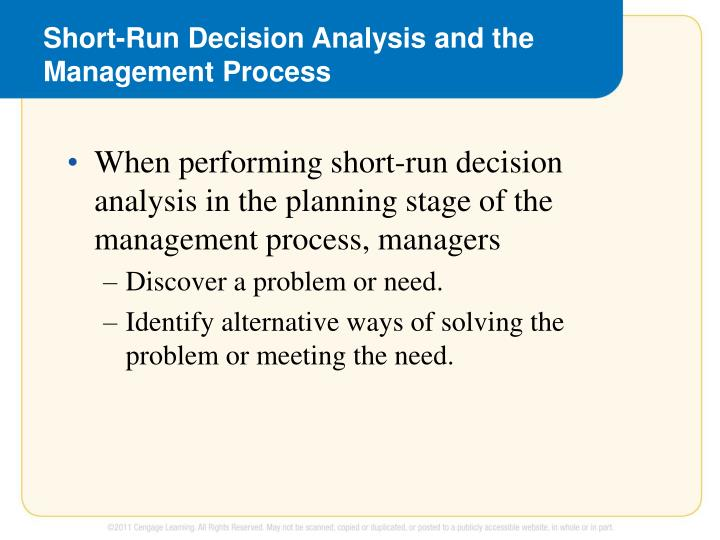short run decision making using relevant cost and Long run cost making long-run production decisions long-run and short-run cost curves (1) diseconomies of scale • as the size of the firm increases.