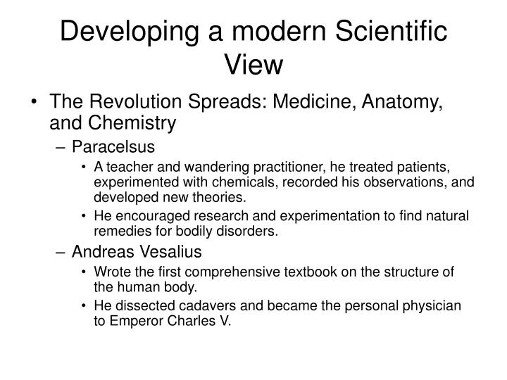 Developing a modern Scientific View