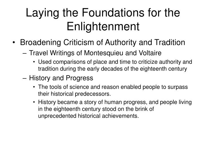 Laying the Foundations for the Enlightenment