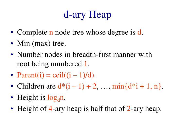 d-ary Heap