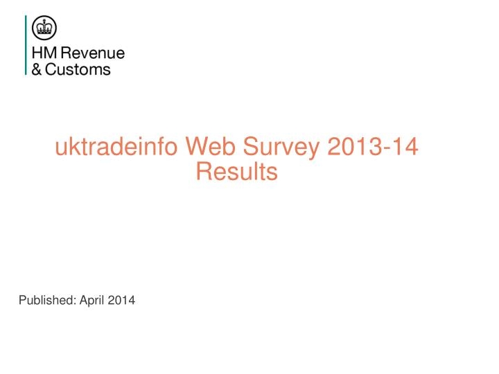 uktradeinfo Web Survey 2013-14