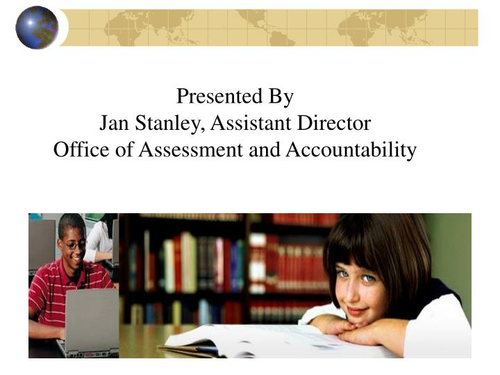 Office of assessment and accountaility