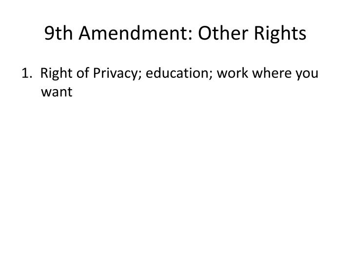 9th Amendment: Other Rights