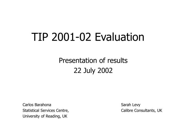 TIP 2001-02 Evaluation