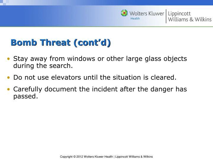 Bomb Threat (cont'd)