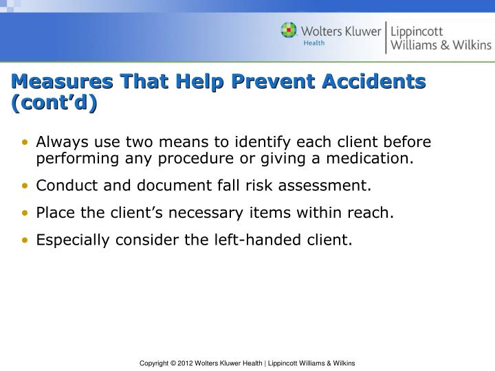 Measures That Help Prevent Accidents (cont'd)