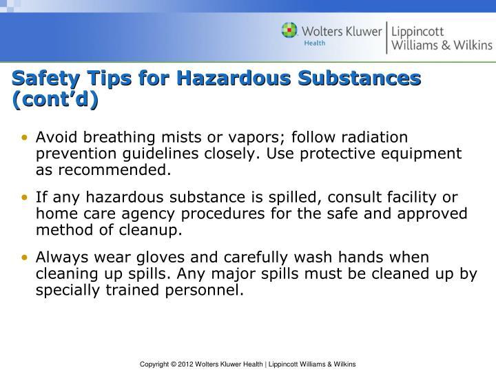 Safety Tips for Hazardous Substances (cont'd)