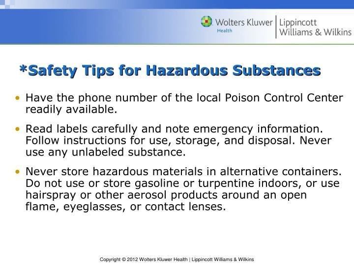 *Safety Tips for Hazardous Substances