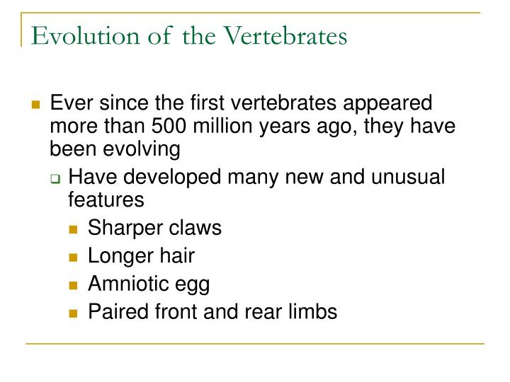 Evolution of the Vertebrates