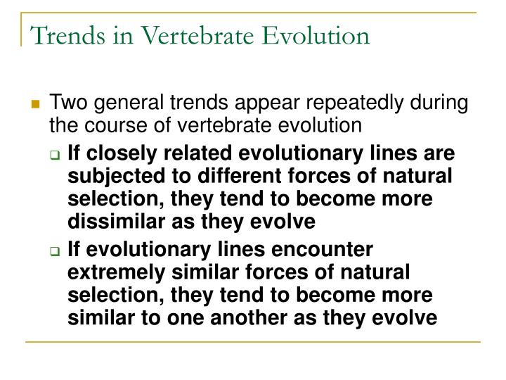 Trends in Vertebrate Evolution