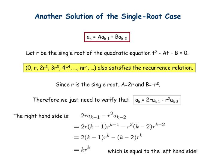 Another Solution of the Single-Root Case