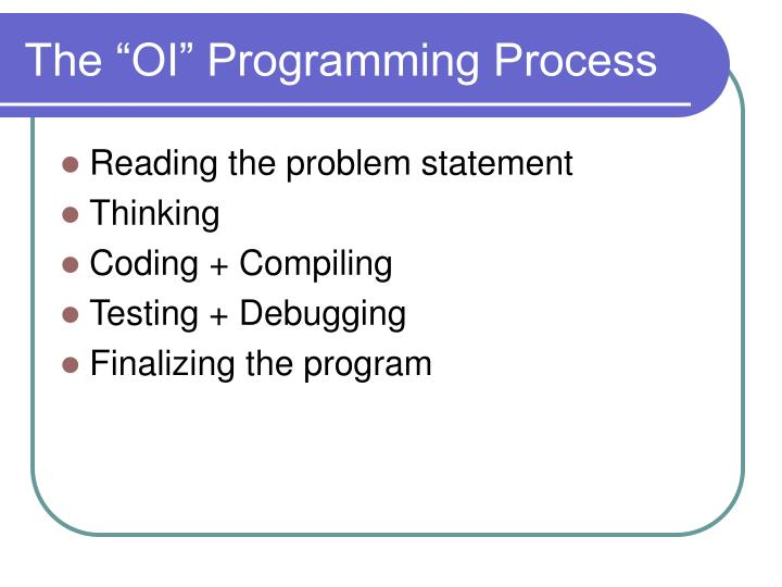 "The ""OI"" Programming Process"