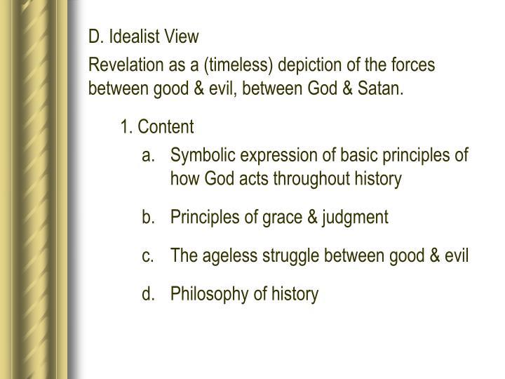 D. Idealist View