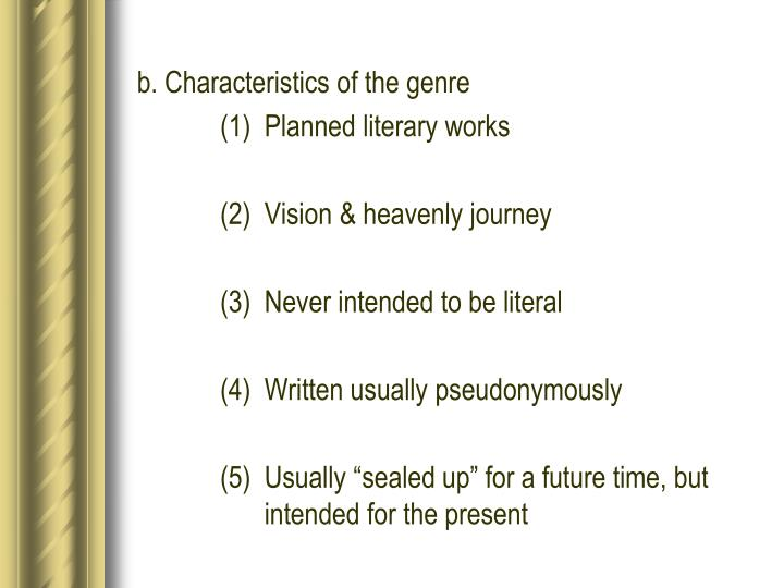 b. Characteristics of the genre