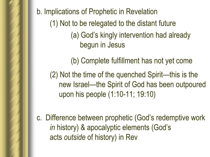 b. Implications of Prophetic in Revelation