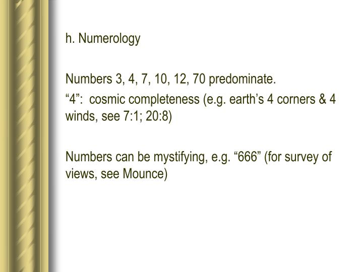 h. Numerology