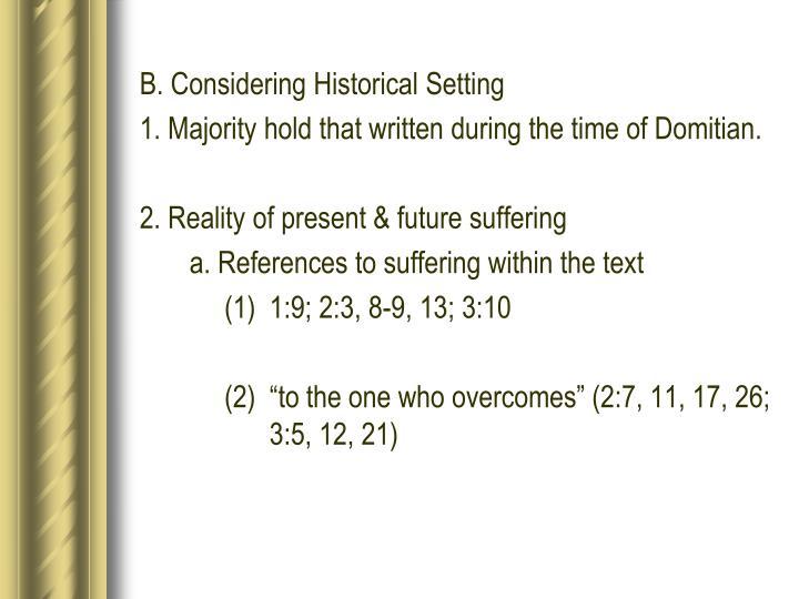 B. Considering Historical Setting