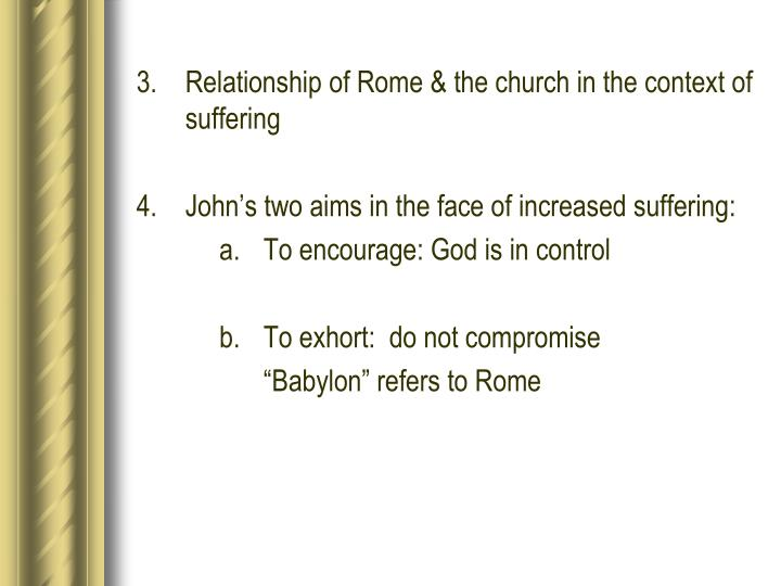 3. Relationship of Rome & the church in the context of suffering