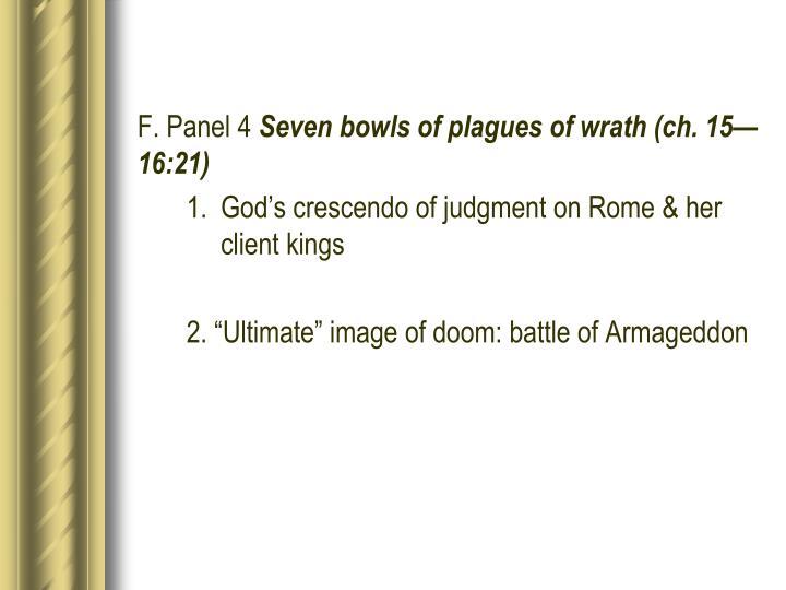 F. Panel 4