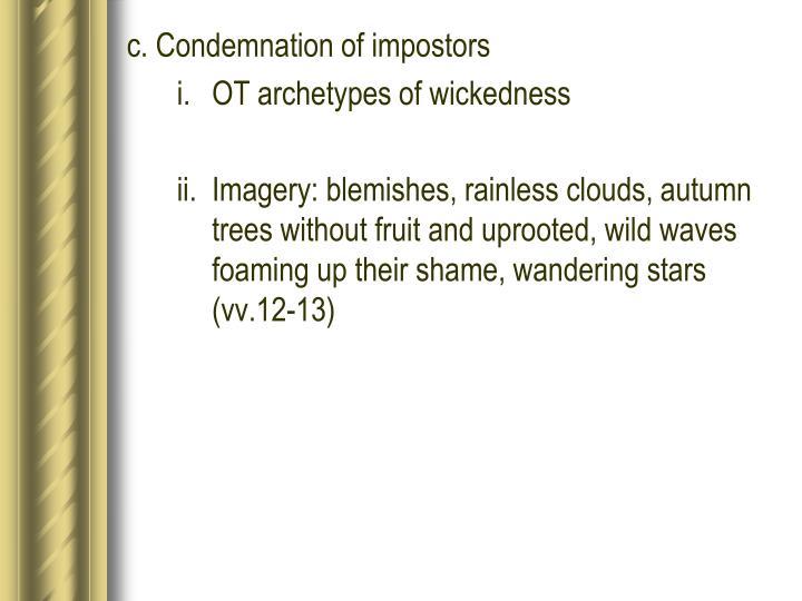 c. Condemnation of impostors