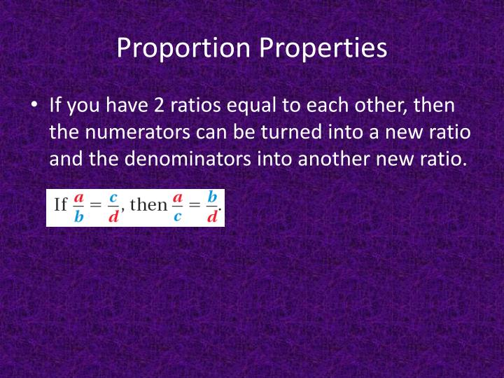 Proportion Properties