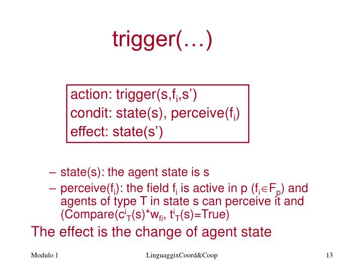 state(s): the agent state is s