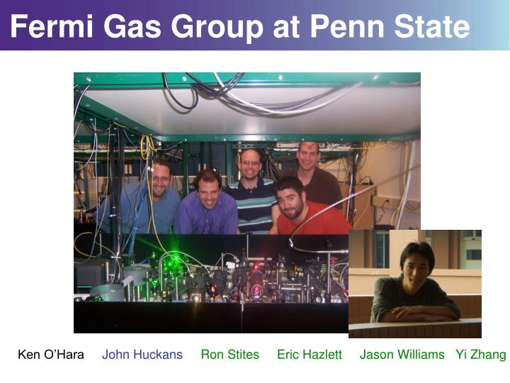 Fermi Gas Group at Penn State