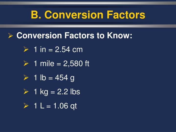 B. Conversion Factors