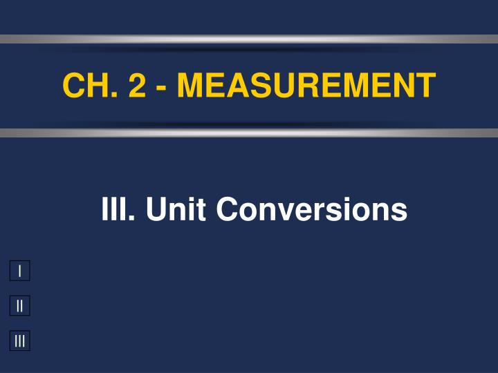 Ch 2 measurement