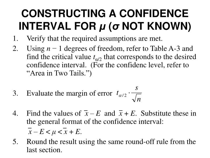 CONSTRUCTING A CONFIDENCE INTERVAL FOR