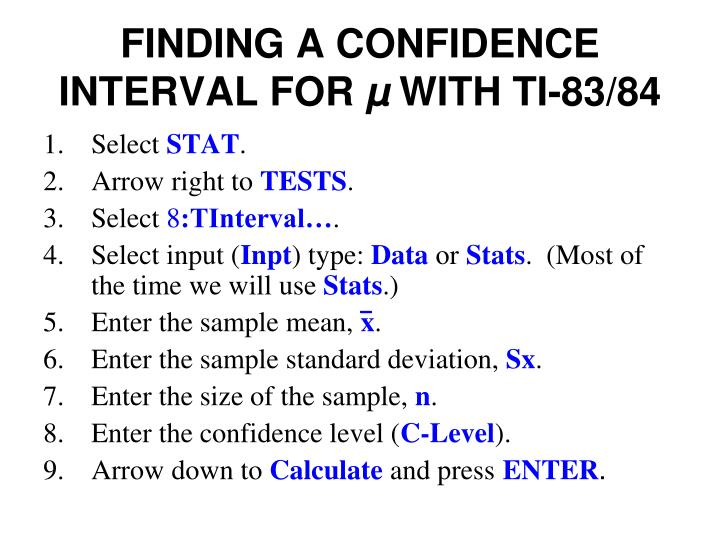FINDING A CONFIDENCE INTERVAL FOR
